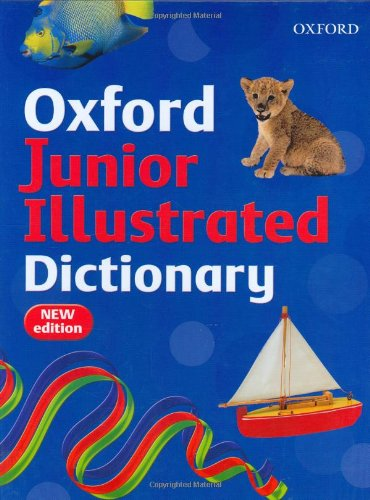 9780199115211: Oxford Junior Illustrated Dictionary 2007
