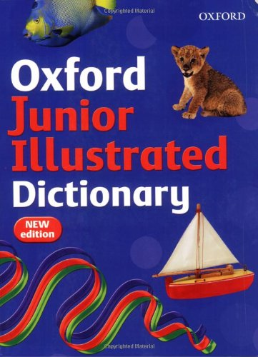 9780199115228: Oxford Junior Illustrated Dictionary