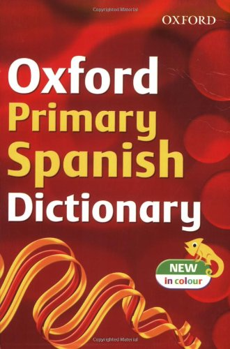 9780199115242: OXFORD PRIMARY SPANISH DICTIONARY