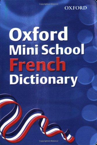 9780199115273: Oxford Mini School French Dictionary