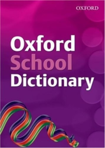 9780199115341: OXFORD SCHOOL DICTIONARY