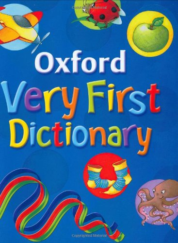 9780199115419: Oxford Very First Dictionary 2007
