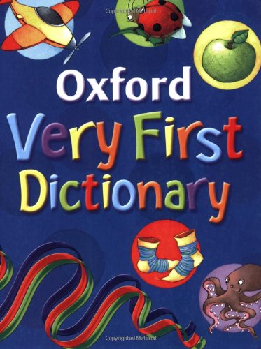 9780199115426: Oxford Very First Dictionary