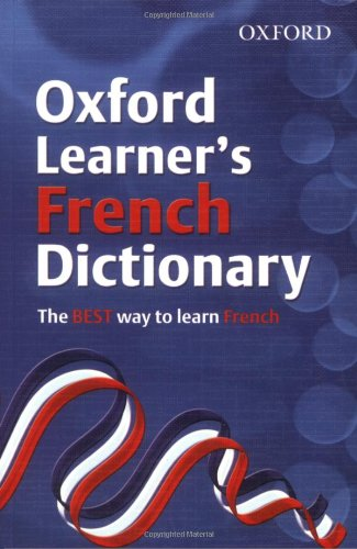 9780199116454: Oxford Learner's French Dictionary (Oxford Learner's Dictionary)