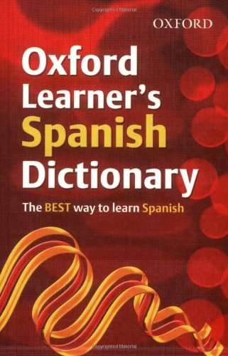 9780199116461: Oxford Learner's Spanish Dictionary (Oxford Learner's Dictionary)