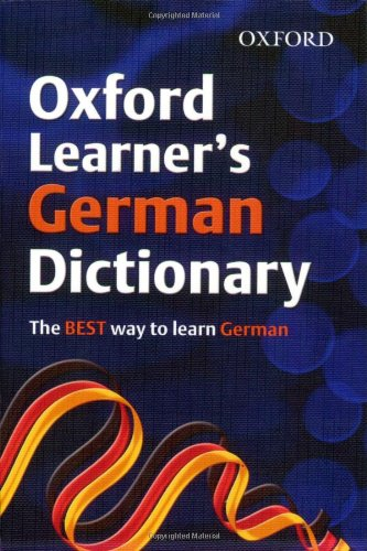 9780199116768: Oxford Learner's German Dictionary (Oxford Learner's Dictionary)