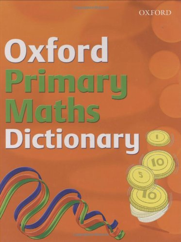 9780199116843: OXFORD PRIMARY MATHS DICTIONARY