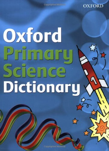 9780199116874: PRIMARY SCIENCE DICTIONARY