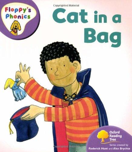 9780199117093: Oxford Reading Tree: Level 1+: Floppy's Phonics: Cat in a Bag (Floppy Phonics)