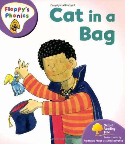 9780199117093: Oxford Reading Tree: Level 1+: Floppy's Phonics: Cat in a Bag