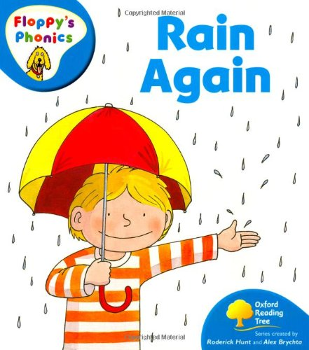 9780199117321: Oxford Reading Tree: Level 2A: Floppy's Phonics: Rain Again