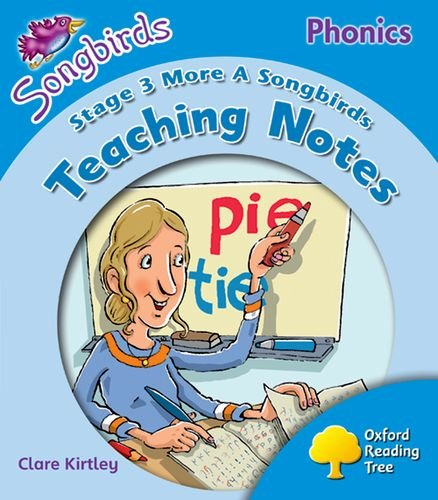 Oxford Reading Tree: Morelevel 3: Songbirds Phonics: Teaching Notes (9780199117451) by Julia Donaldson; Claire Kirtley
