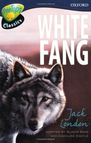 9780199117628: Oxford Reading Tree: Level 14: Treetops Classics: White Fang