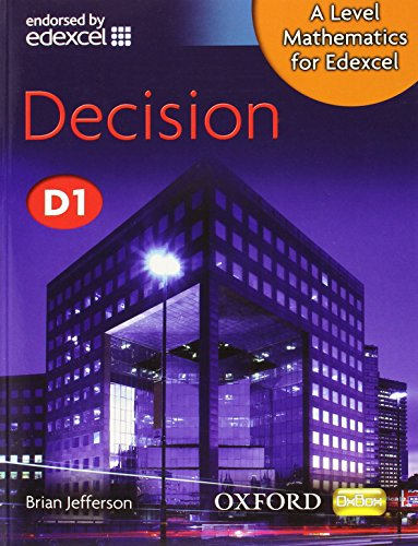 9780199117802: A Level Mathematics for Edexcel: Decision D1 (Oxbox)