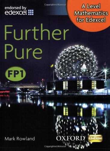 9780199117833: A Level Mathematics for Edexcel: Further Pure FP1