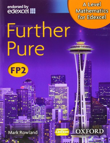 9780199117888: A Level Mathematics for Edexcel: Further Pure FP2