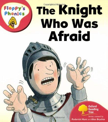 9780199117994: Oxford Reading Tree: Level 4: Floppy's Phonics: The Knight who was Afraid