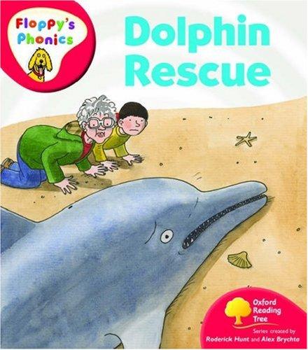 9780199118014: Oxford Reading Tree: Level 4: Floppy's Phonics: Dolphin Rescue