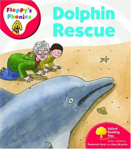 9780199118014: Oxford Reading Tree: Level 4: Floppy's Phonics: Dolphin Rescue
