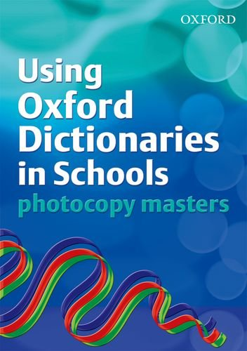 9780199118397: Using Oxford Dictionaries in Schools Photocopy Masters
