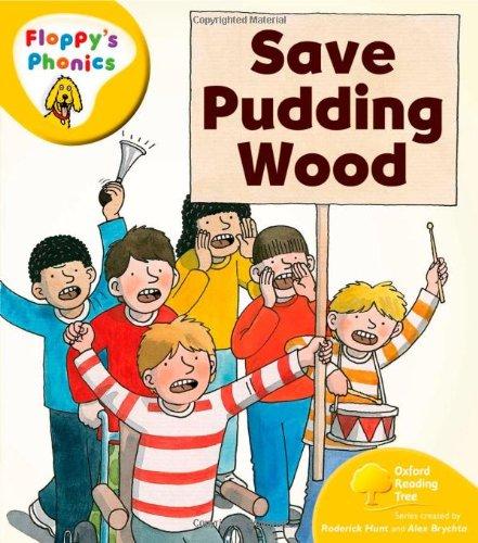 9780199118465: Oxford Reading Tree: Level 5: Floppy's Phonics: Save Pudding Wood