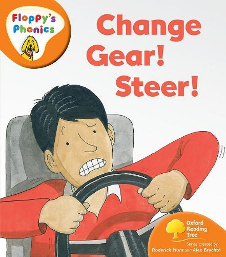 9780199118571: Oxford Reading Tree: Level 6: Floppy's Phonics: Change Gear! Steer!