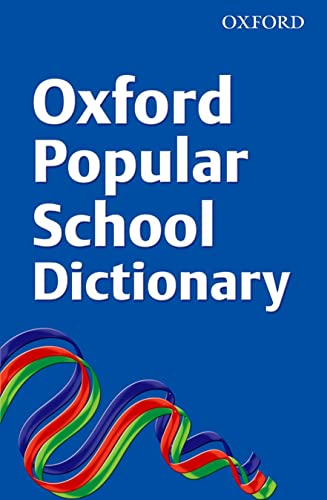 Oxford Popular School Dictionary (Export Edition): OUP