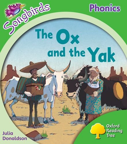 9780199119004: Oxford Reading Tree: Level 2: More Songbirds Phonics: The Ox and the Yak (Ort More Songbird Phonics)