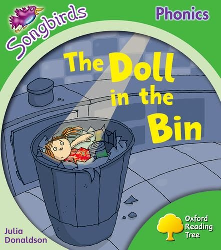 Oxford Reading Tree: Stage 2: More Songbirds Phonics: The Doll in the Bin (9780199119011) by Julia Donaldson