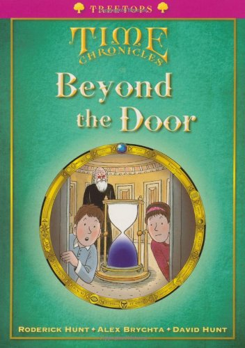 9780199119097: Oxford Reading Tree: Level 10+: Treetops Time Chronicles: Beyond the Door