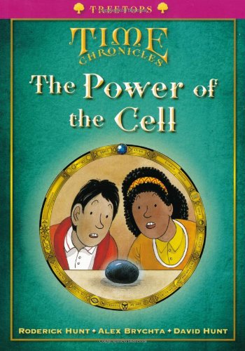 9780199119127: Oxford Reading Tree: Level 10+: Treetops Time Chronicles: Power of the Cell
