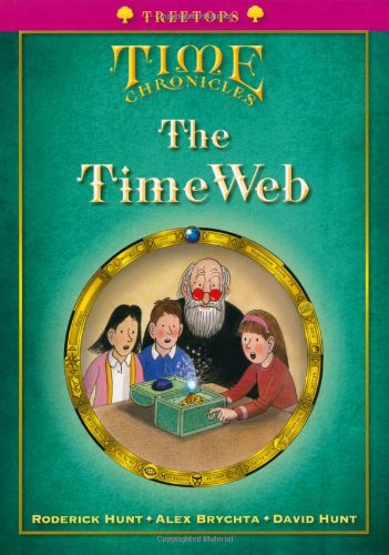 9780199119134: Oxford Reading Tree: Level 10+: Treetops Time Chronicles: the Timeweb