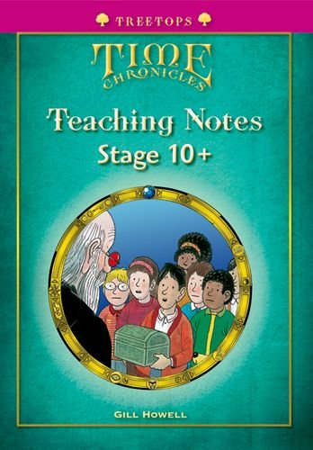 9780199119141: Oxford Reading Tree: Level 10+: TreeTops Time Chronicles: Teaching Notes
