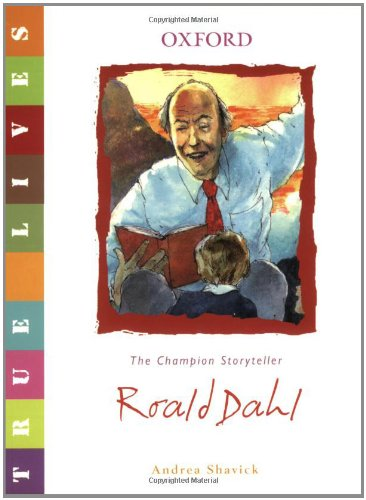 9780199119615: True Lives: Roald Dahl