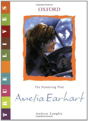 9780199119622: Amelia Earhart: True Lives (True Lives Series)