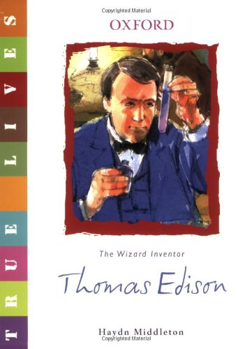 Thomas Edison: True Lives (True Lives Series): Middleton, Haydn
