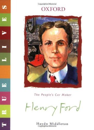 9780199119653: Henry Ford: True Lives (True Lives Series)