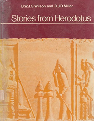 Stories from Herodotus.: Herodotus ; Wilson, Brian