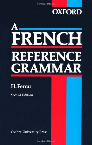 9780199120338: A French Reference Grammar