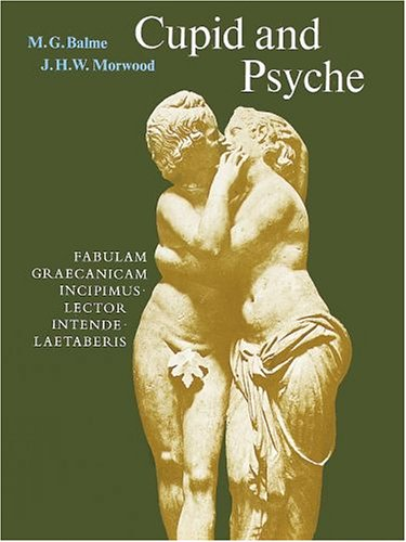9780199120475: Cupid and Psyche: An Adaptation from The Golden Ass of Apuleius (Latin Edition)