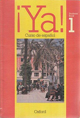 9780199120543: Ya!: Pt. 1: Curso de Espanol