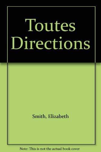 Toutes Directions: Book: Smith, Elizabeth