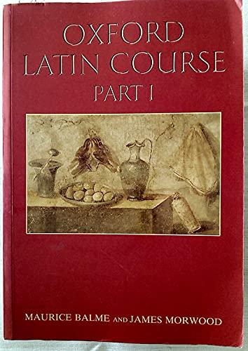 9780199120833: Oxford Latin Course: Part I (Pt.1)