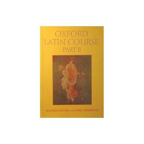 9780199120840: Oxford Latin Course: Pt. 2