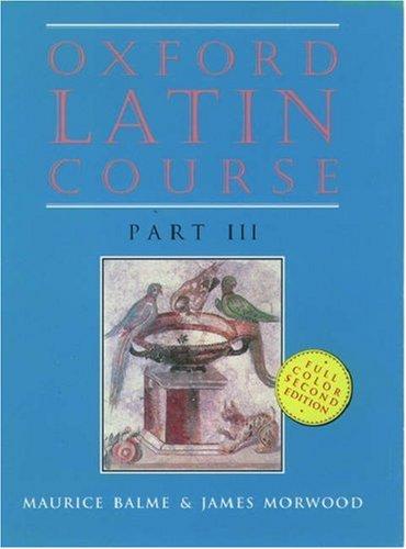 9780199120925: Oxford Latin Course: Part III (Pt. 3)