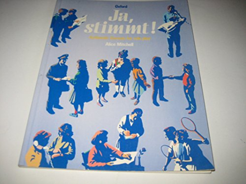 9780199121052: Ja, Stimmt!: Authentic German for Role Play