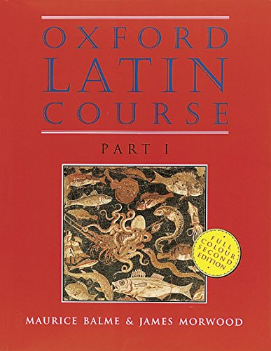 9780199122264: Oxford Latin Course: Part I: Student's Book: Student's Book Pt.1