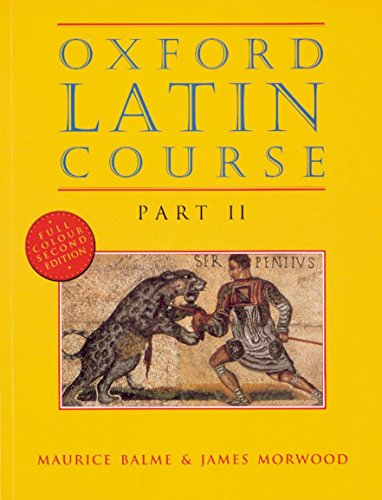 9780199122271: Oxford Latin Course: Part II: Student's Book: Student's Book Pt.2