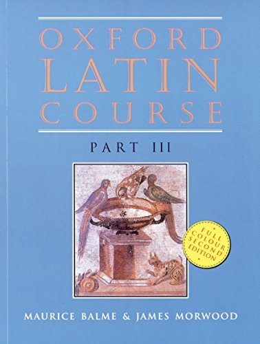9780199122288: Oxford Latin Course, Part 3, 2nd Edition