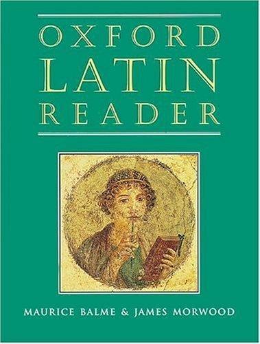9780199122295: Oxford Latin reader